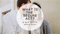 What is the SECURE Act and How Will It Affect You?