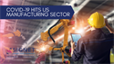 COVID-19 Hits US Manufacturing Sector