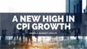 A New High in CPI Growth