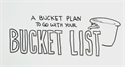 A Bucket Plan to Go with Your Bucket List