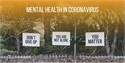 Maintaining Your Mental Health in the Time of Coronavirus