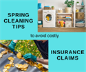 Spring Cleaning Tips to Avoid Costly Insurance Claims