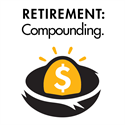 Retirement Planning Part 3 of 4: The Magic of Compounding