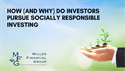 How (and Why) Do Investors Pursue Socially-Responsible Investing?