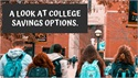 A Look at College Savings Options