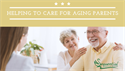 Helping to Care for Aging Parents