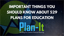 529 Plans & How to Use Them