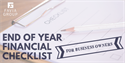 End of Year Financial Checklist for Business Owners
