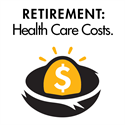 Retirement Planning Part 4 of 4: Consider Health Care Costs