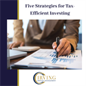 Five Strategies for Tax-Efficient Investing