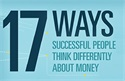 17 Ways Successful People Think Differently About Money