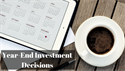 Year-End Investment Decisions