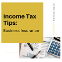 Income Tax Tips: Business Insurance
