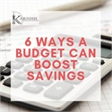 6 Ways a Budget Can Boost Savings