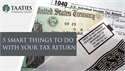 5 Smart Things to Do With Your Tax Return