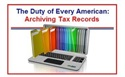 The Duty of Every American: Archiving Tax Records