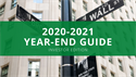 2020-2021 YEAR-END GUIDE: Investor Edition