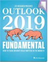 LPL Research Outlook 2019: FUNDAMENTAL: How to Focus on What Really Matters in the Markets
