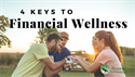 4 Keys to Financial Wellness