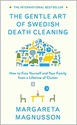 The Case for Swedish Death Cleaning