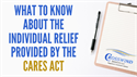 What to Know About the Individual Relief Provided by the CARES Act
