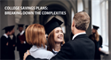 College Savings Plans: Breaking Down the Complexities
