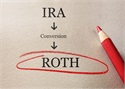 Why Roth IRA Conversations May Now Be Advantageous
