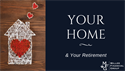 Your Home and Your Retirement