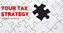 Your Tax Strategy
