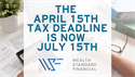 The April 15th Tax Deadline is Now July