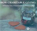 Here is How Charitable Giving: Can Affect You Financially as Well as Personally