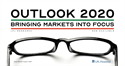 Bringing Markets Into Focus in Outlook 2020