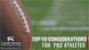 Top 10 Considerations for Athletes Pursuing Pro Careers