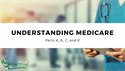 Understanding Medicare: Parts A, B, C, and D