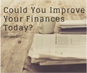 Could You Improve Your Personal Finances Today?