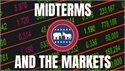 Potential Market Impacts from the Midterm Elections