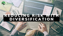 Reducing Risk with Diversification