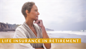 Using life insurance as part of a holistic retirement plan