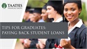 Tips for Graduates: Paying Back Student Loans