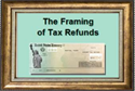 The Framing of Tax Refunds