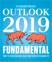 Beacon Wealth and LPL Research's Outlook 2019 : Fundamental - How To Focus On What Matter's Most