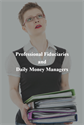 Professional Fiduciaries and Daily Money Managers