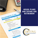 403(b) Plans and Saving for Retirement