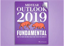 LPL Research Mid-Year Outlook 2019: Fundamental. How to Focus on What Matters Most