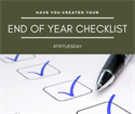 End of Year (EOY) Deadlines Checklist