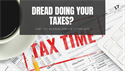 Dread doing your taxes? Some tips on hiring someone to take over