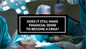 Does it Make Financial Sense to Become a CRNA in 2016?