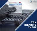Tax Identity Theft Awareness - Protecting Yourself from Tax Identity Theft