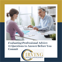 Evaluating Professional Advice: 11 Questions to Answer Before You Commit