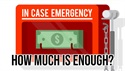 Your Emergency Fun: How Much is Enough?